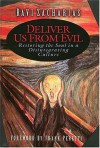 Deliver Us From Evil - Ravi Zacharias