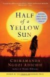 Half of a Yellow Sun - Chimamanda Ngozi Adichie