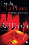 The Red Dahlia (Anna Travis Mysteries) - Lynda La Plante