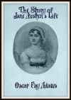 The Story Of Jane Austen's Life - Oscar Fay Adams
