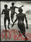 Martin Munkacsi (Aperture) - Susan Morgan;Martin Munkacsi