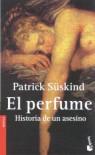 El perfume: Historia de un asesino - Patrick Süskind