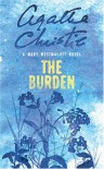 The Burden - Mary Westmacott, Agatha Christie