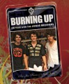 Burning Up: On Tour with the Jonas Brothers - Kevin Jonas, Joe Jonas, Nick Jonas, Laura Morton