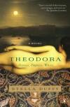 Theodora: Actress, Empress, Whore - Stella Duffy