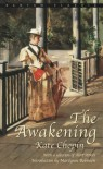 The Awakening and Selected Short Stories - Kate Chopin, Marilynne Robinson