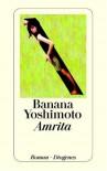 Amrita - Banana Yoshimoto, Amelie Ortmanns