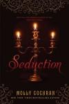 Seduction - Molly Cochran