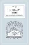 The Jefferson Bible - Thomas Jefferson