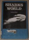 Sharks of the World - Rodney Steel