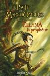 La prophétie (Le pacte des Marchombres, #3) - Pierre Bottero