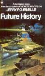 Future History (Orbit Books) - JERRY POURNELLE