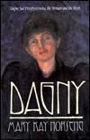 Dagny: Dagny Juel Przybyszewska, the Woman and the Myth - Mary Kay Norseng