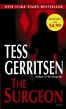 The Surgeon (Jane Rizzoli & Maura Isles, #1) - Tess Gerritsen