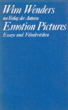 Emotion Pictures. Essays und Filmkritiken 1968 - 1984 - Wim Wenders