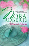 Time and Again (Time Travel #1 & 2) - Nora Roberts