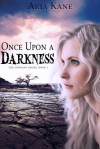 Once Upon a Darkness (Company, #1) - Aria Kane