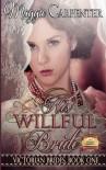 His Willful Bride - Maggie Carpenter