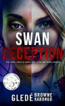 Swan Deception - Glede Browne Kabongo