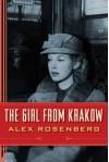 The Girl from Krakow: A Novel - Alex Rosenberg