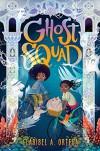 Ghost Squad - Claribel Ortega