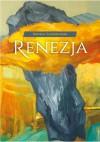 Renezja - Renata Grześkowiak