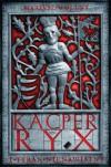 Kacper Ryx i tyran nienawistny - Mariusz Wollny