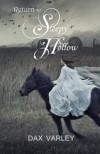 Return to Sleepy Hollow[RETURN TO SLEEPY HOLLOW][Paperback] - DaxVarley