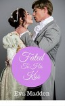 Fated to His Kiss - Eva Madden