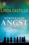 Mörderische Angst: Thriller (Unterhaltung) - Helga Augustin, Linda Castillo