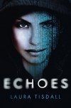 Echoes - Laura Tisdall