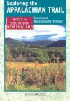 Exploring the Appalachian Trail: Hikes in South New England - David Emblidge