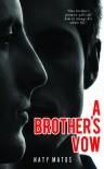 A Brother's Vow - Naty Matos