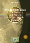How to Photograph the Moon and Planets with Your Digital Camera - Tony Buick
