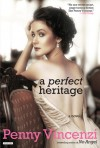 A Perfect Heritage - Penny Vincenzi