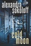 Cold Moon (The Huntress/FBI Thrillers) - Alexandra Sokoloff