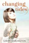 Changing Tides - Sarah Darlington