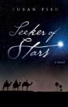 Seeker Of Stars - Susan Fish
