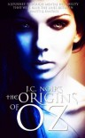 The Origins Of Oz - J.C. Noir