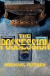 The Possession - Michael Rutger