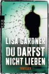 Du darfst nicht lieben - Lisa Gardner