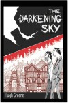 The Darkening Sky - Hugh  Greene