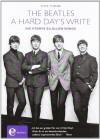 The Beatles - A hard Day's write: Die Storys zu allen Songs - Steve Turner