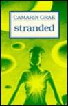 Stranded - Camarin Grae