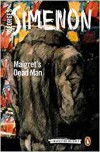 Maigret's Dead Man: Inspector Maigret #29 - Georges Simenon