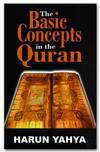 The Basic Concepts Of The Quran - Harun Yahya