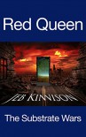 Red Queen: The Substrate Wars - Jeb Kinnison