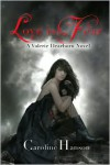 Love is Fear  - Caroline Hanson