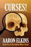 Curses! (Book Five in the Gideon Oliver Series) - Aaron Elkins