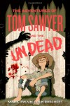 The Adventures of Tom Sawyer and the Undead - Don Borchert